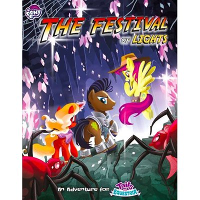 My Little Pony: Tails of Equestria RPG Festival of Lights (BOOK)