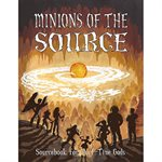 Part Time Gods: Minions Of The Source (BOOK)