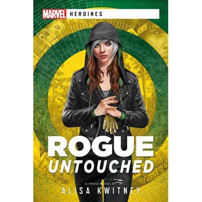 Rogue: Untouched (Marvel: Heronies) (BOOK) ^ JAN 5 2021