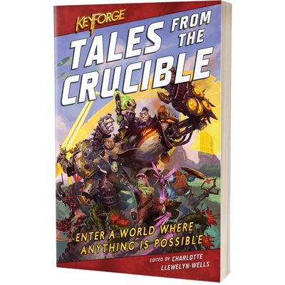 Tales From the Crucible (KeyForge) (BOOK)