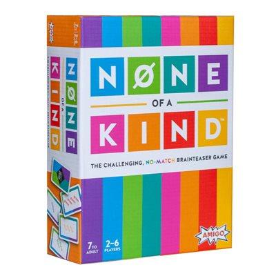 None of a Kind (No Amazon Sales)