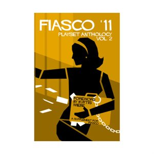 Fiasco '11 Playset Anthology 2 (BOOK)
