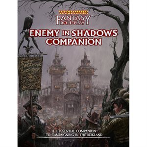 Warhammer Fantasy Roleplay: Enemy in Shadows Companion (BOOK) ^ August 2019