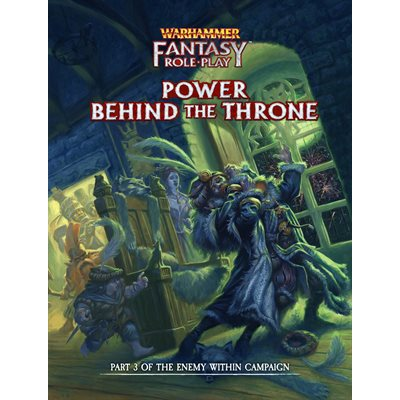 Warhammer Fantasy Roleplay: Power Behind Throne Enemy Within V3 (BOOK) (No Amazon Sales) ^ 2021