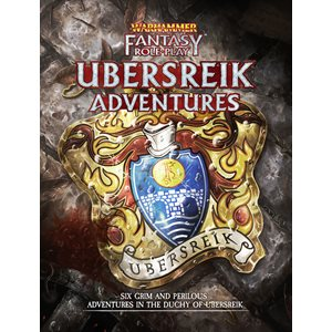 Warhammer Fantasy Roleplay: Ubersreik Adventures (BOOK) (No Amazon Sales)