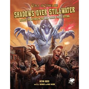 Call of Cthulhu: Shadows Over Stillwater (BOOK)