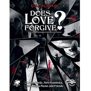 Call of Cthulhu: Does Love Forgive? (BOOK) ^ APR 2021