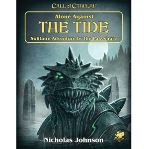 Call of Cthulhu: Alone Against the Tide (BOOK) ^ APR 2021
