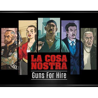 La Cosa Nostra: Expansion Guns For Hire