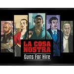 La Cosa Nostra: Expansion Guns For Hire