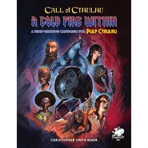 Call of Cthulhu: A Cold Fire Within (BOOK)