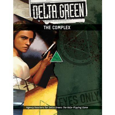 Delta Green: The Complex (BOOK)