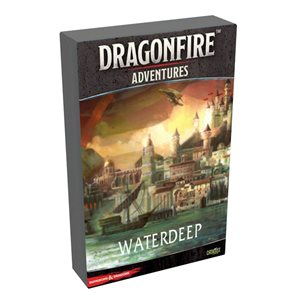 Dungeons & Dragons DragonFire: Campaign Waterdeep ^ NOV 30 2019