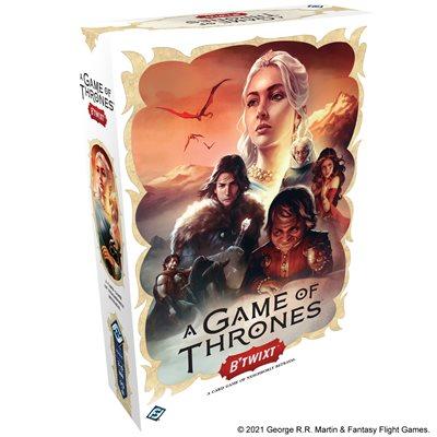 A Game of Thrones: B'Twixt ^ NOV 26 2021