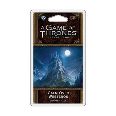 Game of Thrones: LCG 2nd Ed: Calm Over Westeros