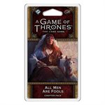 Game of Thrones: LCG 2nd Ed: All Men Are Fools