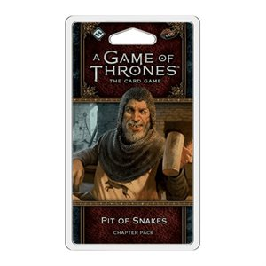 Game of Thrones: LCG 2nd Edition: The Pit of Snakes