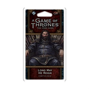 Game of Thrones: LCG 2nd Edition: Long May He Reign