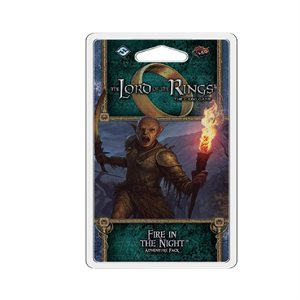 Lord of the Rings LCG: Fire In The Night