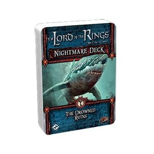 Lord of the Rings LCG: Nightmare Decks: The Drowned Ruins