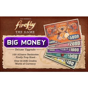 Firefly Big Money