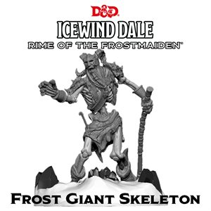Dungeons & Dragons: Icewind Dale: Rime of the Frostmaiden Mini - Frost Giant Skeleton (1) ^ SEP 19 2
