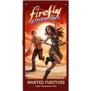 Firefly Adventures: Wanted Fugitives (Crew Expansion Set) Simon & River