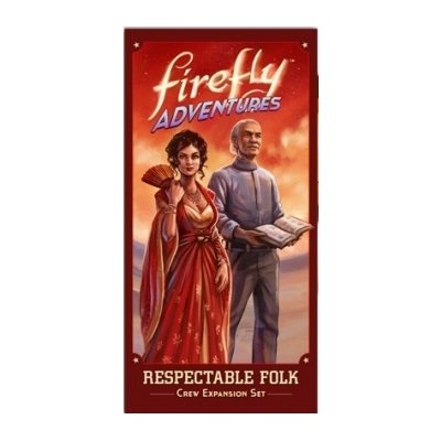 Firefly Adventures: Respectable Folk (Crew Expansion Set) Shepard & Inara