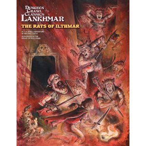 Dungeon Crawl Classics Lankhmar # 11: Rats of Ilthmar (BOOK) ^ APR 2020