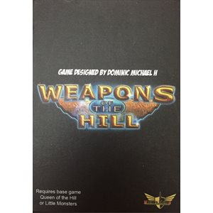 Weapons of the Hill: Queen of the Hill Expansion