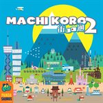 Machi Koro 2 ^ OCT 16 2021