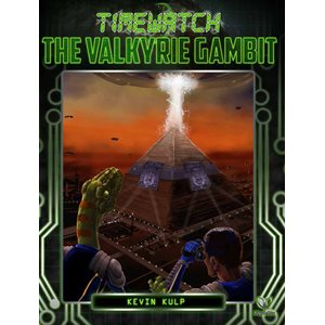 Timewatch RPG: The Valkyrie Gambit (BOOK)