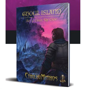 Sandy Petersen's Cthulhu Mythos for 5E: Ghoul Island Act 3 (BOOK)
