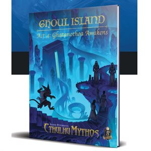 Sandy Petersen's Cthulhu Mythos for 5E: Ghoul Island Act 4 (BOOK)