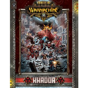 Forces of Warmachine: Khador Command SC (BOOK)