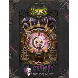 Forces of Hordes: Grymkin the Wicked Harvest SC (BOOK)