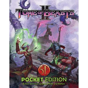Tome of Beasts 2: Pocket Edition (5E Compatible)