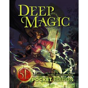Deep Magic: Pocket Edition (5E Compatible)