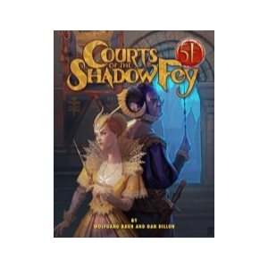 Courts of the Shadow Fey (5E Compatible)