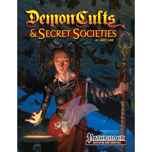 Kobold Press: Demon Cults & Secret Societies (SC) (Pathfinder Compatible)