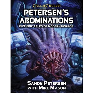 Call of Cthulhu: Petersens Abominations (HC) (BOOK)