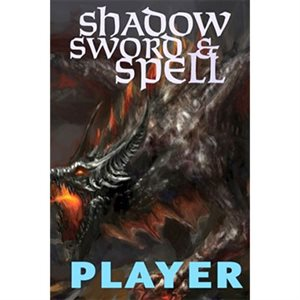 Shadow Sword And Spell: Player (BOOK)