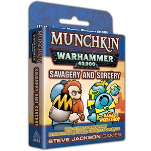 Munchkin: Warhammer 40k Savagery and Sorcery ^ JUL 10 2019