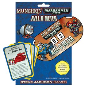 Munchkin: Warhammer 40k Kill-O-Meter ^ July 2019