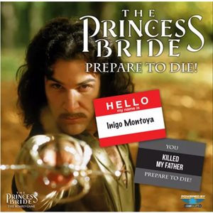 The Princess Bride: Prepare To Die ^ APR 2021