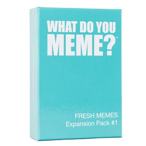 What Do You Meme: Fresh Memes Expansion (No Amazon Sales)
