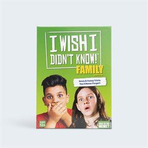 I Wish I Didn't Know: Family (No Amazon Sales)