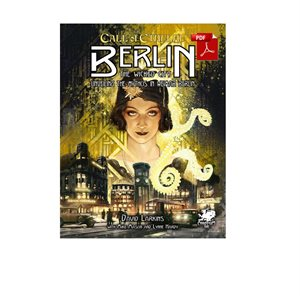 Call of Cthulhu: Berlin: The Wicked City ^ SEP 2019