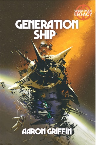 Legacy: Life Among the Ruins 2nd Edition - Generation Ship (BOOK) ^ Sep 2019