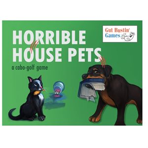 Horrible House Pets